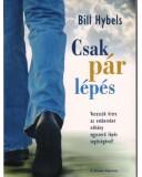 Csak pár lépés - Bill Hybels