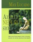 Az élet nem rólam szól - Max Lucado