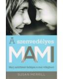 A szenvedélyes MAMI - Susan Merrill