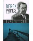 Elvetettség (új kiadás) - Derek Prince
