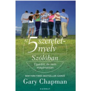 5 szeretetnyelv: Szólóban - Gary Chapman