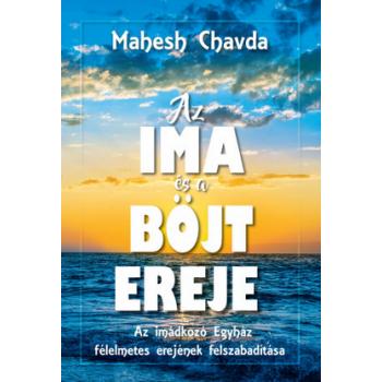 Az ima és böjt ereje - Mahesh Chavda