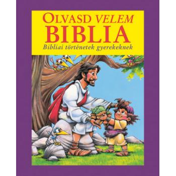 Olvasd velem Biblia (lila) - Doris Rikkers - Jean E. Syswerda