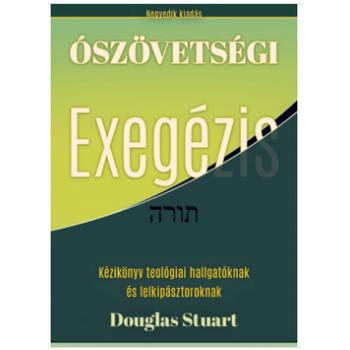 Ószövetségi exegézis - Douglas Stuart