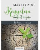 Kegyelem napról napra - Max Lucado