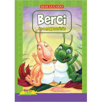 Berci és a megbocsátás - Max Lucado
