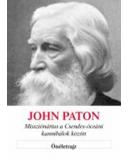 John Paton misszionárius a csendes-óceani kannibálok között