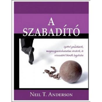 A Szabadító - Neil T. Anderson