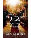 Az 5 szeretetnyelv: Istenre hangolva - Gary Chapman