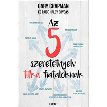 Az 5 szeretetnyelv titka fiataloknak - Gary Chapman