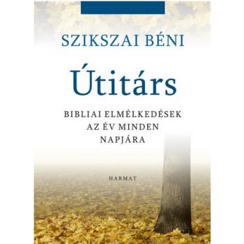 Útitárs - Szikszai Béni