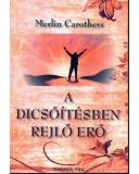 A dicsőítésben rejlő erő - Merlin Carothers