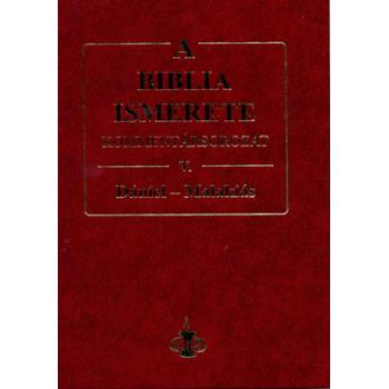 Biblia ismerete V., A - ( Dániel-Malakiás ) John F. Walvoord, Roy B. Zuck