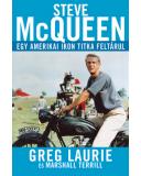 Steve McQueen  Egy amerikai ikon titka feltárul