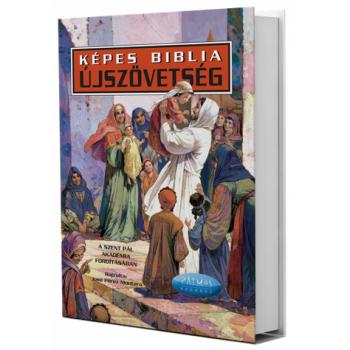 Képes Biblia - Újszövetség - A SZENT PÁL AKADÉMIA FORDÍTÁSÁBAN
