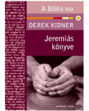 Jeremiás könyve - Derek Kidner