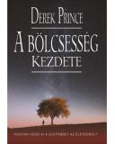 A bölcsesség kezdete - Derek Prince