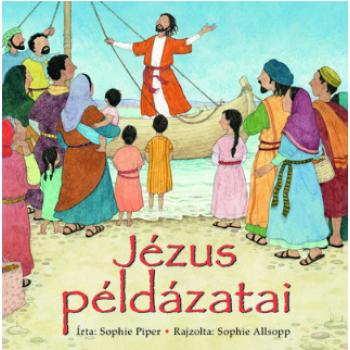 Jézus példázatai (gyerekeknek)