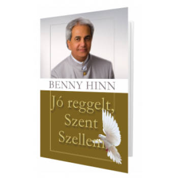 Jó reggelt, Szent Szellem - Benny Hinn