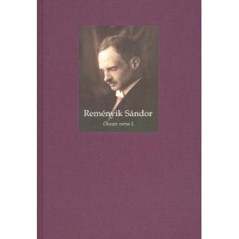 Reményik Sándor összes verse I–II. kötet
