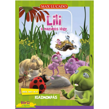 Lili a hazudós légy - Max Lucado