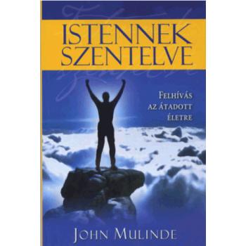 Istennek szentelve - John Mulinde