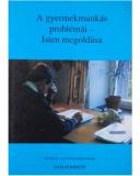 A gyermekmunkás problémái - Isten megoldása  -  Sam Doherty