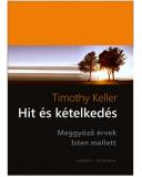 Hit és kételkedés - Timothy Keller