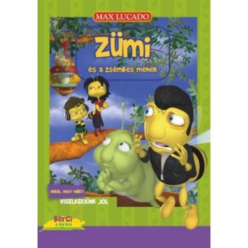Zümi és a zsémbes méhek - Max Lucado