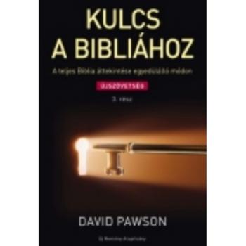 Kulcs a Bibliához 3. - Újszövetség - David Pawson