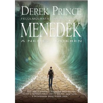 Menedék a nehéz időkben - Derek Prince