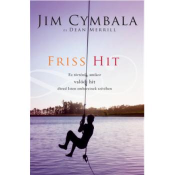 Friss hit - Jim Cymbala