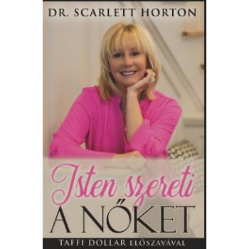 Isten szereti a nőket - SCARLETT HORTON, DR.