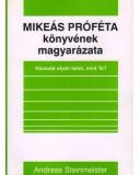 Mikeás próféta könyvének magyarázata