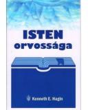 Isten orvossága - Kenneth E. Hagin