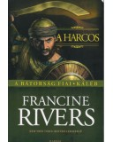 A harcos - Francine Rivers