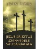 Jézus Krisztus szenvedése és váltsághalála