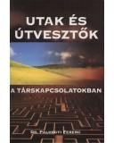 Utak és útvesztők a társkapcsolatokban - Dr. Pálhegyi Ferenc
