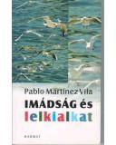 Imádság és lelkialkat - Pablo Martinez Vila
