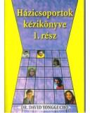 Házicsoportok kézikönyve 1.rész