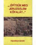 Építsük meg Jeruzsálem kőfalát