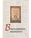 Bibliaismereti kézikönyv - Pecsuk Ottó (szerk.)