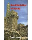 Rendíthetetlen királyság - David Gooding