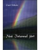 Noé Istennel járt - Cseri Kálmán